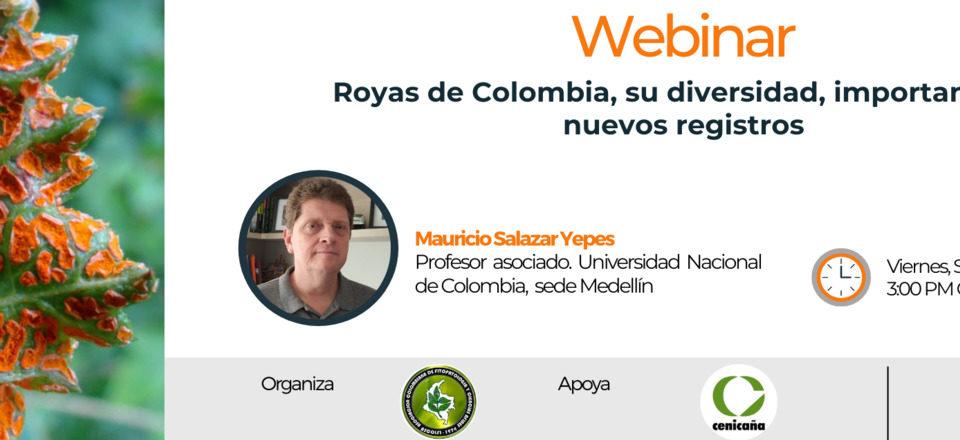 Royas de Colombia, su diversidad, importancia y nuevos registros, 25-sep-2020