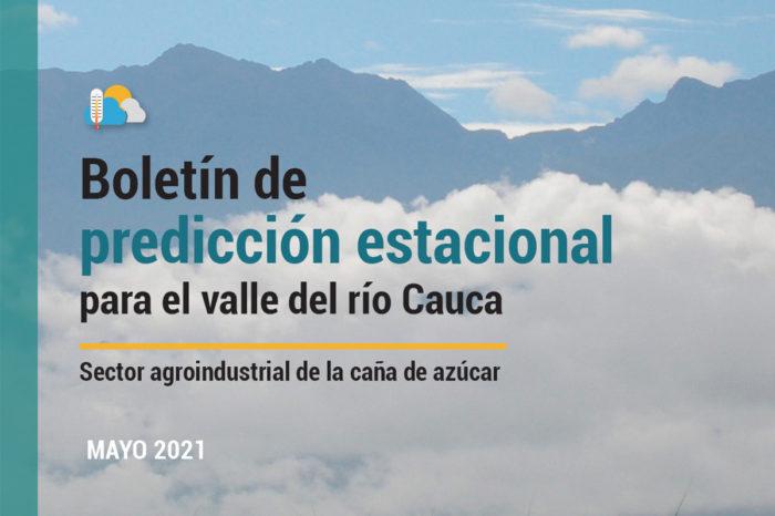 Boletín de predicción estacional para el valle del río Cauca, 5-may-2021