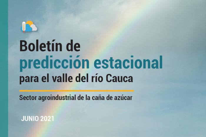 Seasonal Forecast Bulletin for the Cauca River Valley, Jun 8, 2021