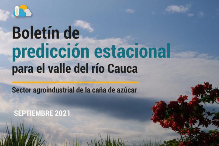 Boletín de predicción estacional para el valle del río Cauca, 3-sep-2021