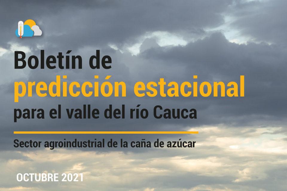 Boletín de predicción estacional para el valle del río Cauca, 8-oct-2021